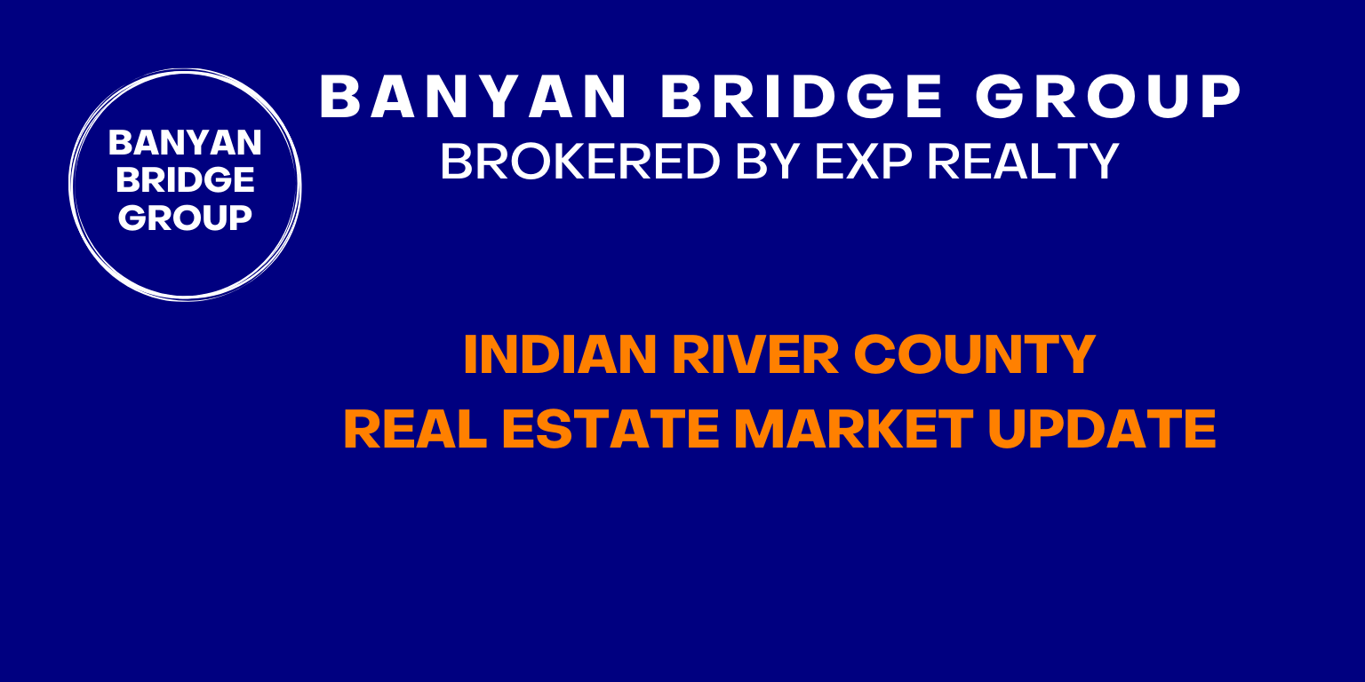 Indian River County Real Estate Market Update