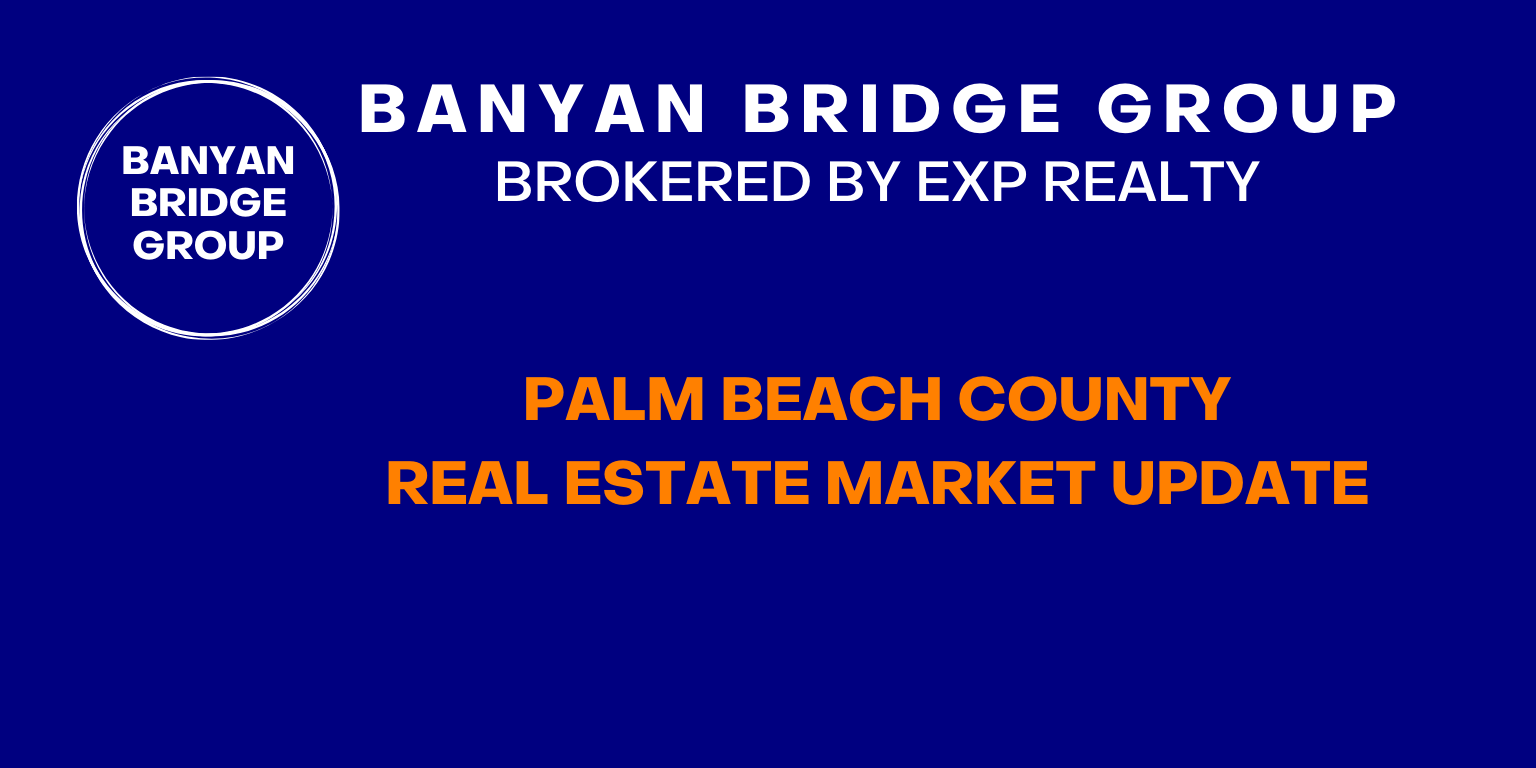 Palm beach county real estate market update