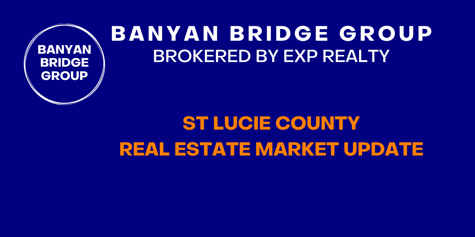 ST LUCIE COUNTY REAL ESTATE MARKET UPDATE